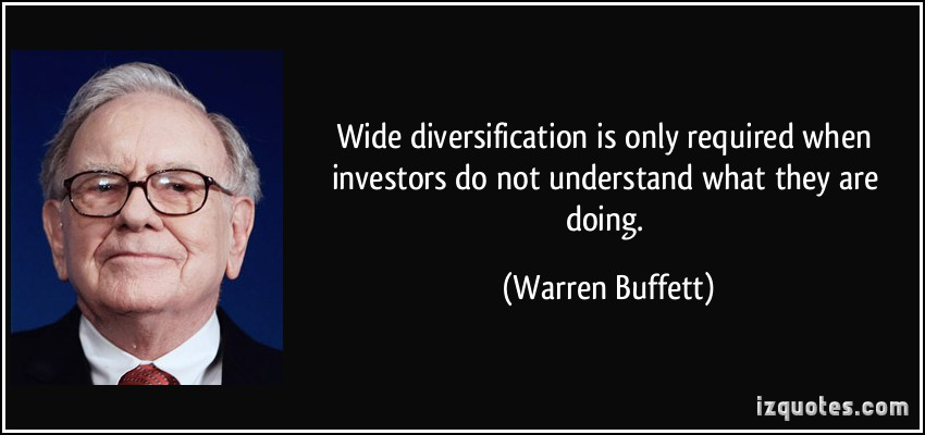 quote-wide-diversification-is-only-required-when-investors-do-not-understand-what-they-are-doing-warren-buffett-26824
